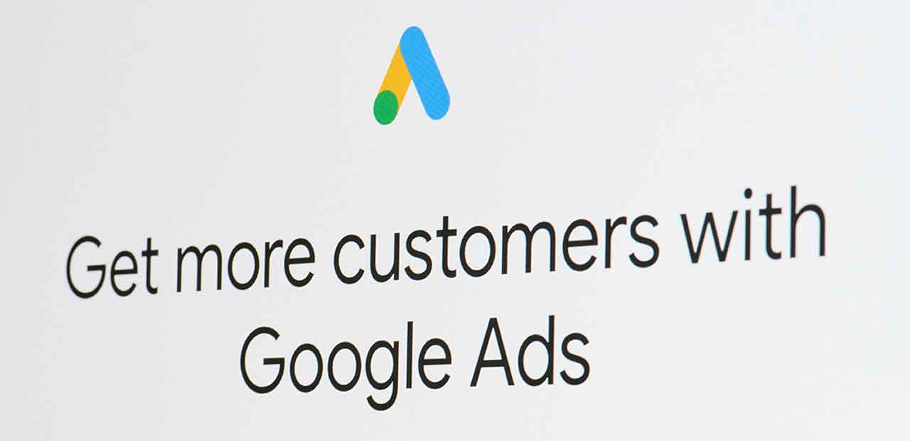 Get more customers with Google Ads